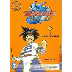 Beyblade Tome 02 Les Demi Finales