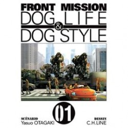 Front Mission Dog Life and Dog Style Tome 01