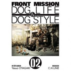 Front Mission Dog Life and Dog Style Tome 02