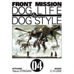 Front Mission Dog Life and Dog Style Tome 04