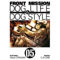 Front Mission - Dog Life and Dog Style - Tome 5