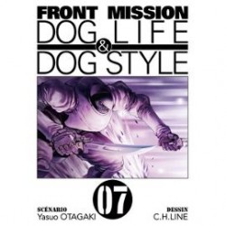 Front Mission Dog Life and Dog Style Tome 07