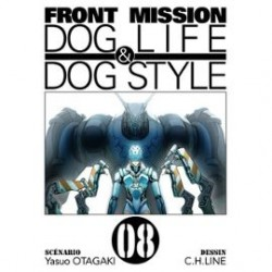 Front Mission Dog Life and Dog Style Tome 08