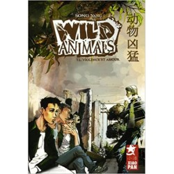 Wild Animals Tome 2 Violence et amour